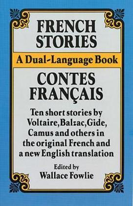 French Stories/Contes Francais: A Dual-Language Book