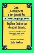 Great German Poems of the Romantic Era: A Dual-Language Book
