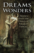 Dreams and Wonders: Stories from the Dawn of Modern Fantasy