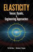 Elasticity: Tensor, Dyadic, and Engineering Approaches