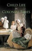 Child Life in Colonial Times