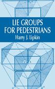 Lie Groups for Pedestrians