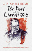 The Poet and the Lunatics: Episodes in the Life of Gabriel Gale