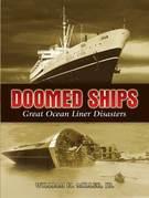 Doomed Ships: Great Ocean Liner Disasters