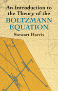 An Introduction to the Theory of the Boltzmann Equation