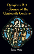 Religious Art in France of the Thirteenth Century