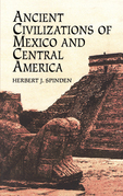 Ancient Civilizations of Mexico and Central America