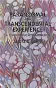 Paranormal and Transcendental Experience: A Psychological Examination