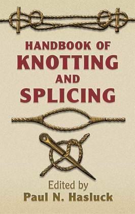 Handbook of Knotting and Splicing
