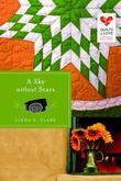 A Sky Without Stars: Quilts of Love Series