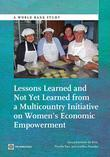 Lessons Learned and Not Yet Learned from a Multicountry Initiative on Women's Economic Empowerment