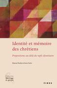 Identité et mémoire des chrétiens