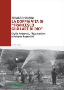 """La doppia vita di """"Francesco Giullare di Dio"""""""