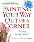 Painting Your Way Out of a Corner: The Art of Getting Unstuck