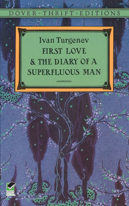 First Love and the Diary of a Superfluous Man