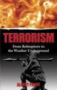 Terrorism: From Robespierre to the Weather Underground