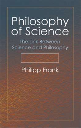 Philosophy of Science: The Link Between Science and Philosophy