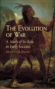 The Evolution of War: A Study of Its Role in Early Societies