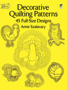 Decorative Quilting Patterns: 45 Full-Size Designs