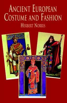 Ancient European Costume and Fashion