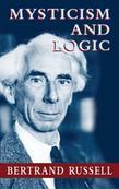 Bertrand Russell - Mysticism and Logic