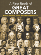 A First Book of Great Composers: 26 Themes by Bach, Beethoven, Mozart and Others in Easy Piano Arrangements