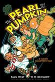 The Pearl and the Pumpkin: A Classic Halloween Tale