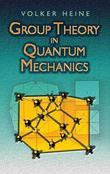 Group Theory in Quantum Mechanics: An Introduction to Its Present Usage
