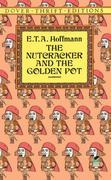 The Nutcracker and the Golden Pot