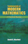 Fundamentals of Modern Mathematics: A Practical Review