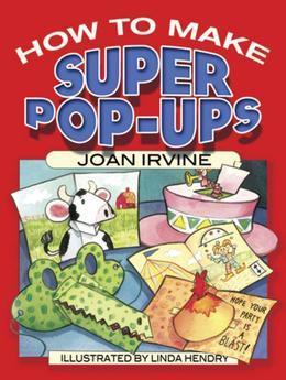 How to Make Super Pop-Ups