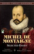 Michel de Montaigne: Selected Essays