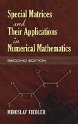 Special Matrices and Their Applications in Numerical Mathematics: Second Edition