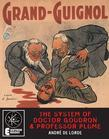 The System Of Doctor Goudron And Professor Plume: A Grand Guignol Classic