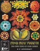 Fungi From Yuggoth: And Other Verses Of Cosmic Horror