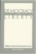 Democracy and Liberty: In Two Volumes
