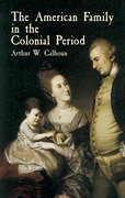 The American Family in the Colonial Period