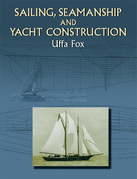 Sailing, Seamanship and Yacht Construction