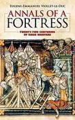 Annals of a Fortress: Twenty-Two Centuries of Siege Warfare