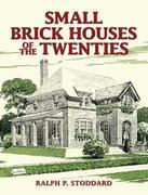 Small Brick Houses of the Twenties