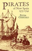 Pirates of New Spain, 1575-1742