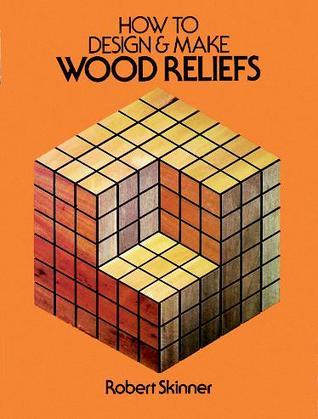How to Design and Make Wood Reliefs