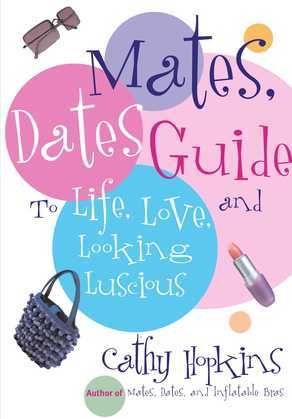 The Mates, Dates Guide to Life, Love, and Looking Lusc