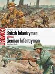 British Infantryman vs German Infantryman: Somme 1916: Somme 1916