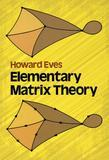 Elementary Matrix Theory