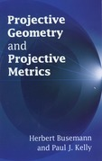 Projective Geometry and Projective Metrics