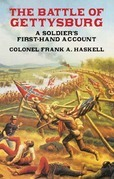 The Battle of Gettysburg: A Soldier's First-Hand Account