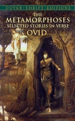 The Metamorphoses: Selected Stories in Verse