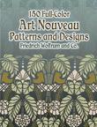 150 Full-Color Art Nouveau Patterns and Designs