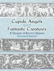 Cupids, Angels and Fantastic Creatures: A Treasury of Rococo Designs